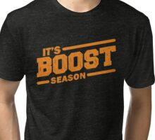 It's boost season Tri-blend T-Shirt