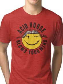 Acid House Blows Your Mind Tri-blend T-Shirt