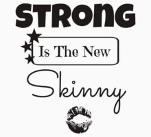 Strong Is The New Skinny Kids Clothes