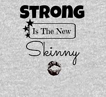 Strong Is The New Skinny Womens Fitted T-Shirt