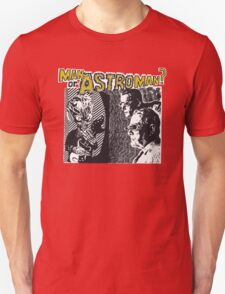 Man Or Astroman? T-Shirt