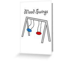 Funny Mood Swings Cartoon Greeting Card