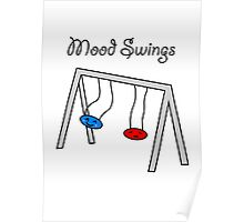 Funny Mood Swings Cartoon Poster