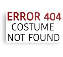 Error 404 Costume Not Found - Regular - Halloween Metal Print
