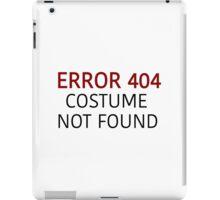 Error 404 Costume Not Found - Regular - Halloween iPad Case/Skin