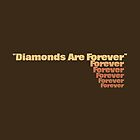 Diamond Are Forever by ZedEx