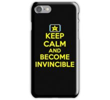 Keep Calm and Become Invincible iPhone Case/Skin