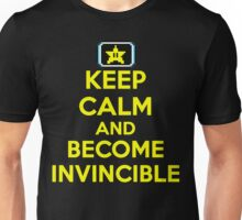 Keep Calm and Become Invincible Unisex T-Shirt