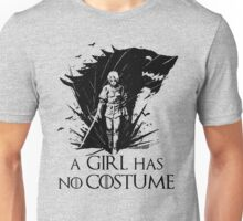 A Girl Has No Costume- halloween Unisex T-Shirt