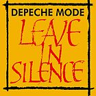 Depeche Mode : Leave In Silence by Luc Lambert