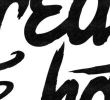 Create or Hate (Grunge style) Sticker