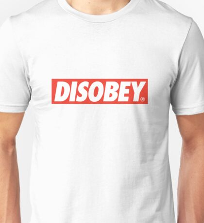 DISOBEY. Unisex T-Shirt