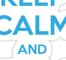 KEEP CALM and RIDE A NIGHTFURY Sticker