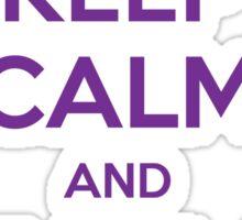 KEEP CALM and TAME A NIGHTFURY Sticker