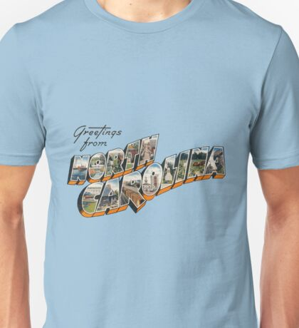 """Greetings from North Carolina"" Unisex T-Shirt"