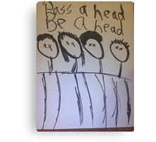 Head Hunting Canvas Print