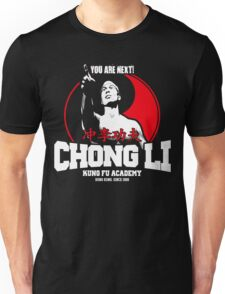 BOLO YEUNG BLOODSPORT CHONG LI KUNG FU ACADEMY YOU ARE NEXT Unisex T-Shirt
