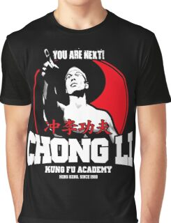 BOLO YEUNG BLOODSPORT CHONG LI KUNG FU ACADEMY YOU ARE NEXT Graphic T-Shirt