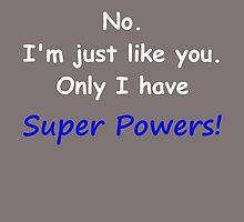 Super Powers White by danbking