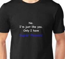 Super Powers White Unisex T-Shirt