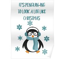 Punny Christmas - Penguin-ing to look a lot like Christmas Poster