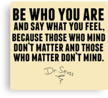 Dr. Seuss - Be who you are Canvas Print