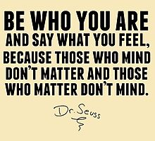 Dr. Seuss - Be who you are Photographic Print