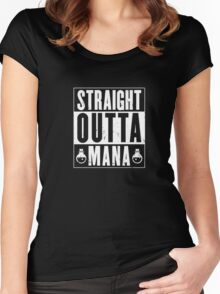 Strait Outta Mana Gamer Shirt - Gaming Shirt- Raiding Shirt Women's Fitted Scoop T-Shirt