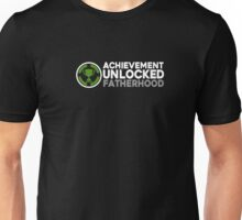 Achievement Unlocked Fatherhood Shirt Unisex T-Shirt
