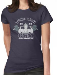Rick Sanchez Gym Hard !! Womens Fitted T-Shirt