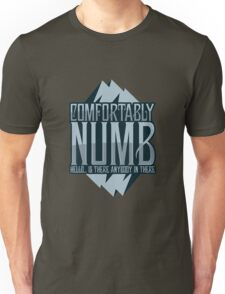 comfortably Numb Unisex T-Shirt