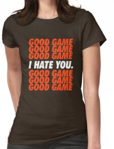 Browns Good Game I Hate You Womens Fitted T-Shirt