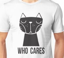 Meow Cat Who Cares Unisex T-Shirt