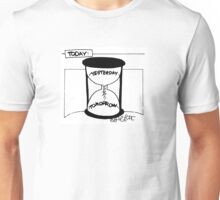 TODAY timer top is Yesterday, bottom of timer: Tomorrow Unisex T-Shirt
