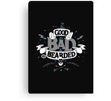 THE GOOD THE BAD AND THE BEARDED blue Canvas Print