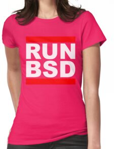 RUN BSD - Parody Design for Unix Hackers / Sysadmins Womens Fitted T-Shirt