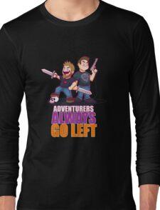 ADVENTURERS ALWAYS GO LEFT Long Sleeve T-Shirt