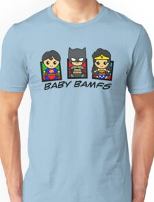 BABY BAMFS Unisex T-Shirt