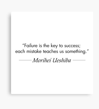 Failure is the Key to Success Canvas Print