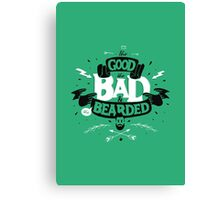 THE GOOD THE BAD AND THE BEARDED full green Canvas Print
