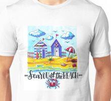 Sea you at the beach  Unisex T-Shirt