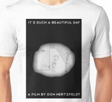 It's Such A Beautiful Day Unisex T-Shirt