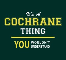 It's A COCHRANE thing, you wouldn't understand !! by satro
