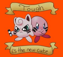 Tough is the new cute Kids Clothes