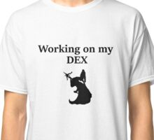 Working on my DEX- D&D stats Classic T-Shirt