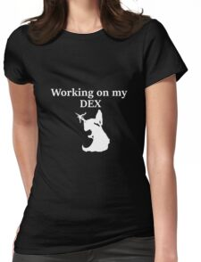 Working on my DEX, white - D&D stats Womens Fitted T-Shirt