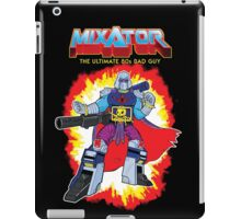 MIXATOR, The Ultimate 80s Bad Guy! iPad Case/Skin