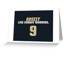 Breesy Like Sunday Morning Greeting Card
