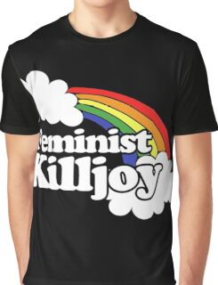 Feminist - Feminist Killjoy Graphic T-Shirt
