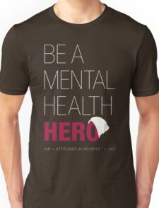 Be A Mental Health Hero - Beanie Unisex T-Shirt